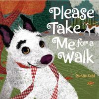 Please Take Me for A Walk