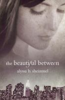 The Beautiful Between