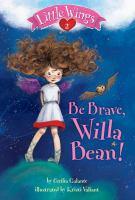 Be Brave, Willa Bean!