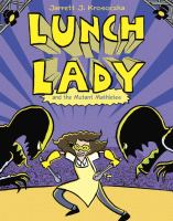 Lunch Lady and the Mutant Mathletes