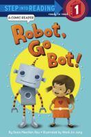 Robot, go Bot! / A Comic Reader