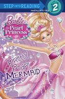 Pretty Pearl Mermaid (Barbie: The Pearl Princess)