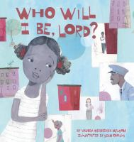 Who Will I Be Lord?