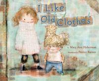 I Like Old Clothes