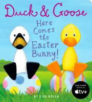 Duck & Goose, Here Comes the Easter Bunny!