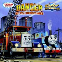 Danger at the Dieselworks