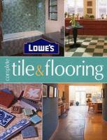Lowe's Complete Tile & Flooring