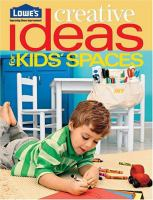 Lowe's Creative Ideas for Kids' Spaces