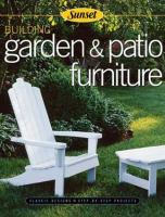 Building Garden and Patio Furniture