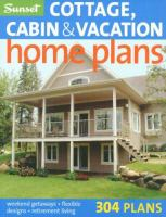 Cottage, Cabin and Vacation Home Plans
