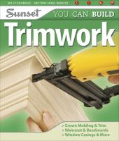 You Can Build Trimwork
