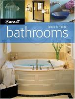 Sunset Ideas for Great Bathrooms