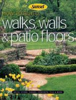 How to Build Walks, Walls & Patio Floors