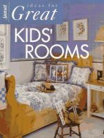Ideas for Great Kids' Rooms