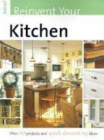 Reinvent your Kitchen