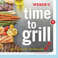 Weber's Time to Grill