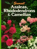 Azaleas, Rhododendrons, Camellias