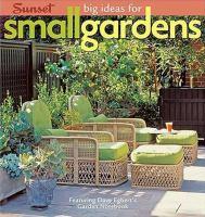 Big Ideas for Small Gardens