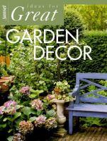 Ideas for Great Garden Decor