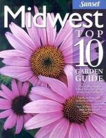 Midwest Top 10 Garden Guide