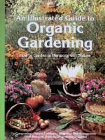 An Illustrated Guide to Organic Gardening