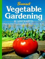 Vegetable Gardening Illustrated