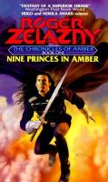 Nice Princes in Amber: The Chronicles of Amber, Book 1