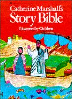 Catherine Marshall's Story Bible