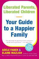 Liberated Parents Liberated Children