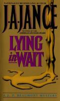 Lying In Wait : A J.P. Beaumont Mystery