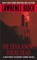 The Devil Knows You're Dead