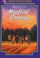 Mayfield Crossing