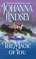 Magic Of You : A Malory Novel