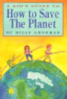 A Kid's Guide to How to Save the Planet