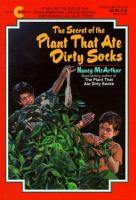 The Secret Of The Plant That Ate Dirty Socks