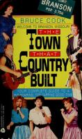 The Town That Country Built