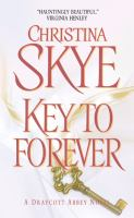 Key To Forever: A Draycott Abbey Novel