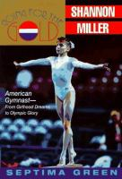 Going for the Gold--Shannon Miller