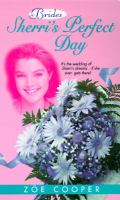 Sherri's Perfect Day