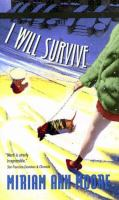 I Will Survive : A Marti Hirsch Mystery