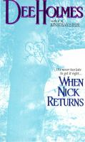 When Nick Returns