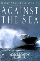 Against the Sea