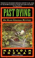 Past Dying : An Alan Graham Mystery
