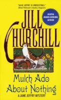 Mulch Ado About Nothing: A Jane Jeffry Mystery