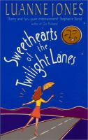 Sweethearts Of The Twilight Lanes