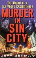 Murder In Sin City : The Death Of A Las Vegas Casino Boss