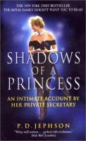 Shadows Of A Princess, Diana, Princess Of Wales
