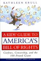 A Kids' Guide to America's Bill of Rights