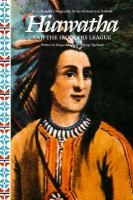 Hiawatha and the Iroquois League
