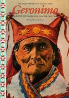 Geronimo and the Struggle for Apache Freedom